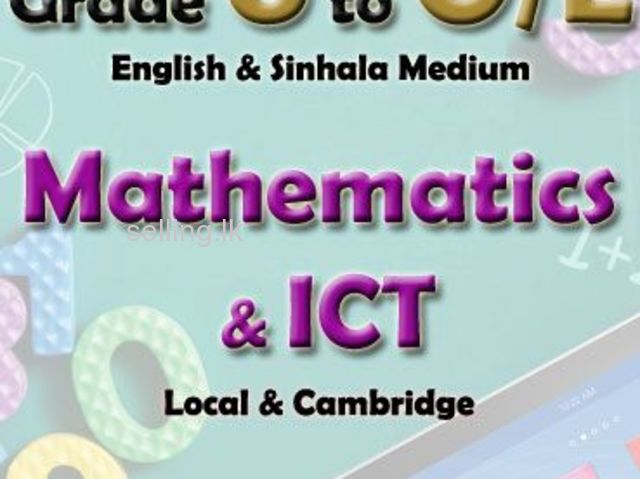 Mathematics & ICT for Grade 6 to O/L & A/L