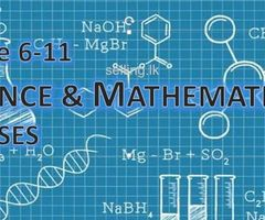 Science & Mathematics classes for grade 6-11
