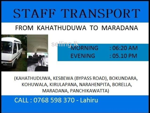 Staff Transport Service Available