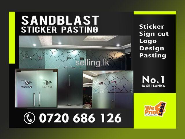 Sand Blast Sticker | Pasting | Sign cut Sand Blast Stickers | Design cut Sand Blast Stickers