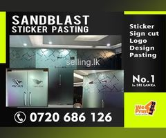 Sand Blast Sticker | Pasting | Sign cut Sand Blast Stickers | Design cut Sand Blast Stickers