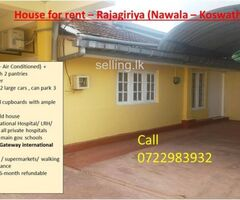 House for rent – Rajagiriya (Nawala – Koswaththa)