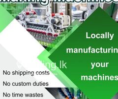 Manufacturing of machines for your requirement